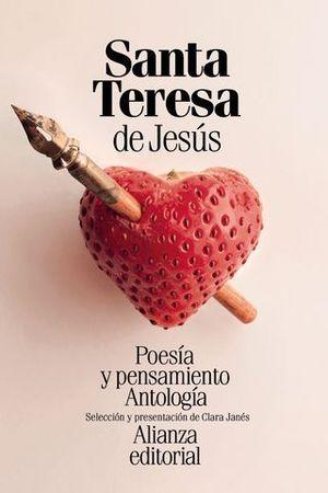 POESIA Y PENSAMIENTO DE SANTA TERESA DE JESUS.  ANTOLOGIA