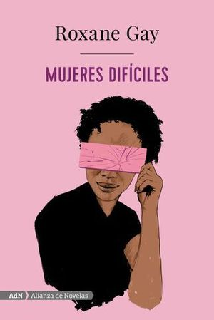 MUJERES DIFÍCILES  ( ADN )