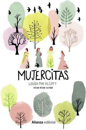 MUJERCITAS  [ EDICIÓN ILUSTRADA ]  VERSION INTEGRA