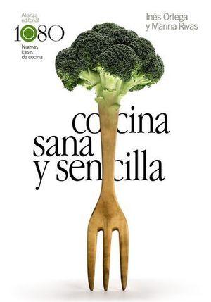 COCINA SANA Y SENCILLA 1080 RECETAS
