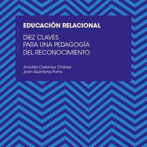 DIEZ CLAVES PARA UNA EDUCACIÓN RELACIONAL