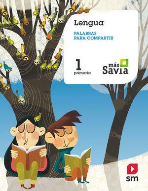 LENGUA CASTELLANA 1º EP BREVE MAS SAVIA ED. 2019