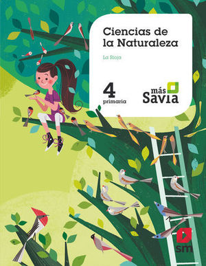 CIENCIAS DE LA NATURALEZA 4º EP ´ LA RIOJA ´ MAS SAVIA ED. 2019