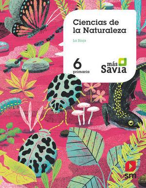 CIENCIAS DE LA NATURALEZA 6º EP ´ LA RIOJA ´ MAS SAVIA ED. 2019