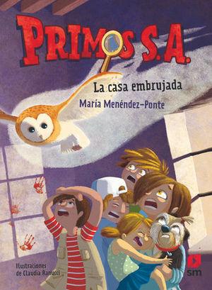PRIMOS S.A.  EL MISTERIO DE LA CASA EMBRUJADA
