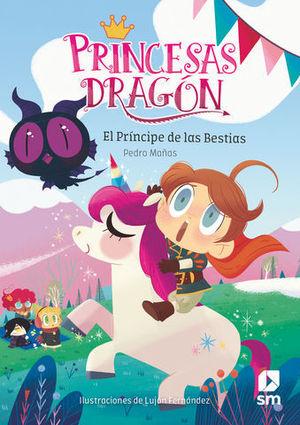 PRINCESAS DRAGON.  EL PRINCIPE DE LAS BESTIAS