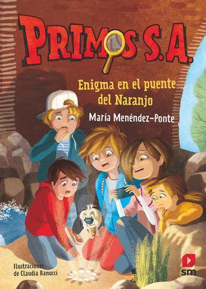PRIMOS S.A.  ENIGMA EN EL PUENTE DEL NARANJO
