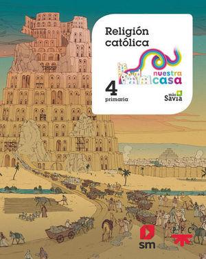 RELIGION 4º EP NUESTRA CASA ED. 2019
