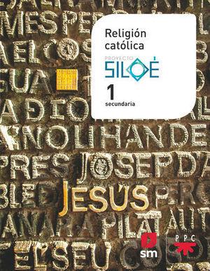 RELIGION 1º ESO SILOE  ED. 2019