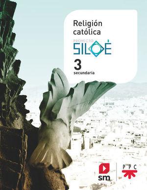 RELIGION 3º ESO PROYECTO SILOE ED. 2019