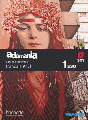 ADOMANIA 1º ESO CAHIER