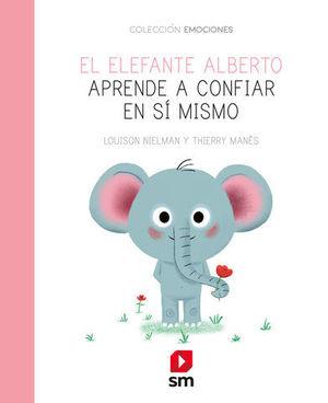 EL ELFANTE ALBERTO APRENDE A CONFIAR EN SI MISMO