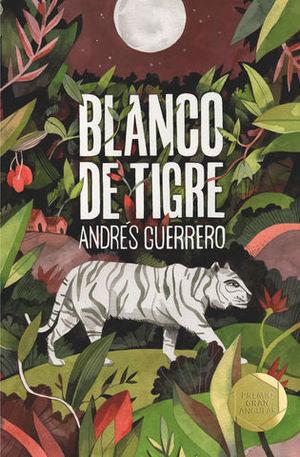 BLANCO DE TIGRE.PREMIO GRAN ANGULAR  2019