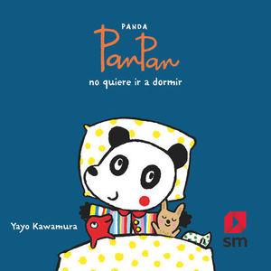 PANDA PANPAN NO QUIERE IR A DORMIR