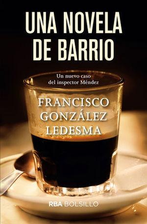 UNA NOVELA DE BARRIO