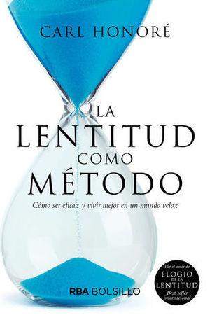 LA LENTITUD COMO METODO