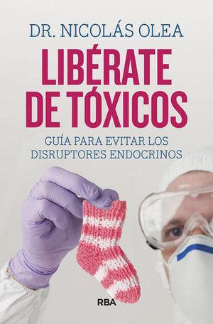 LIBÉRATE DE TÓXICOS.
