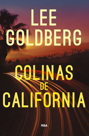 COLINAS DE CALIFORNIA   ( SERIE EVE RONIN PRIMERA )