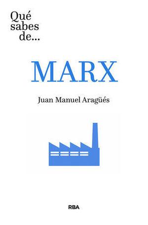 QUE SABES DE ... MARX