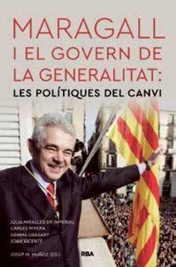 MARAGALL I EL GOVERN DE LA GENERALITAT