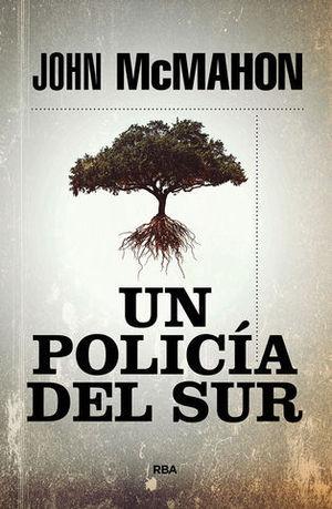 UN POLICÍA DEL SUR.