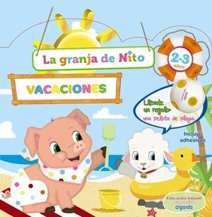 VACACIONES LA GRANJA DE NITO 2-3 AÑOS  ED. 2019