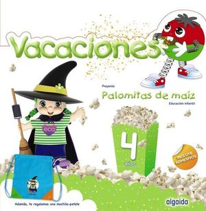 VACACIONES PALOMITAS DE MAIZ 4 AÑOS  ED. 2019