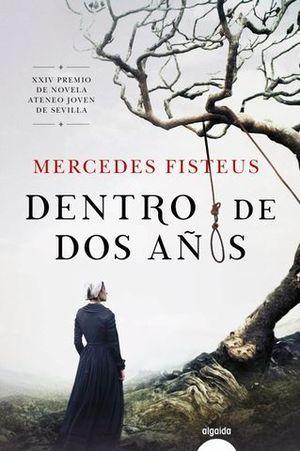 DENTRO DE DOS AÑOS  ( PREMIO ATENEO JOVEN SEVILLA 2019 )