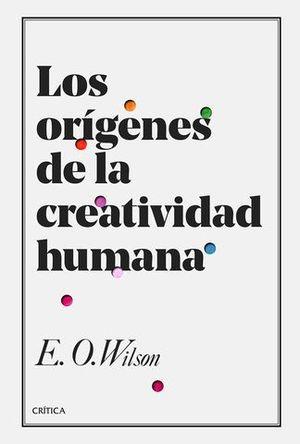 LOS ORIGENES DE LA CREATIVIDAD HUMANA