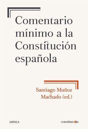 COMENTARIO MINIMO A LA CONSTITUCION ESPAÑOLA