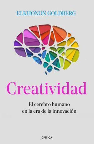 CREATIVIDAD.  EL CEREBRO HUMANO EN LA ERA DE LA INNOVACION