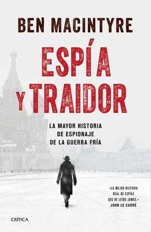 EL ESPIA Y EL TRAIDOR