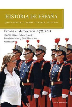 ESPAÑA EN DEMOCRACIA, 1975-2011.
