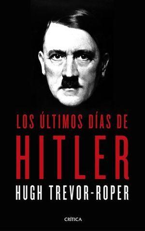 LOS ÚLTIMOS DÍAS DE HITLER.
