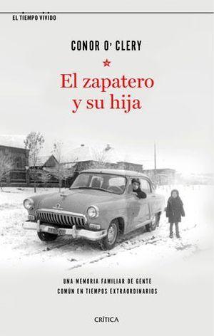 EL ZAPATERO Y SU HIJA. UNA MEMORIA FAMILIAR DE GENTE COMÚN EN TIEMPOS