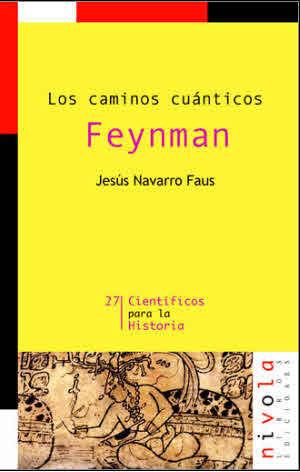 LOS CAMINOS CUANTICOS FEYNMAN