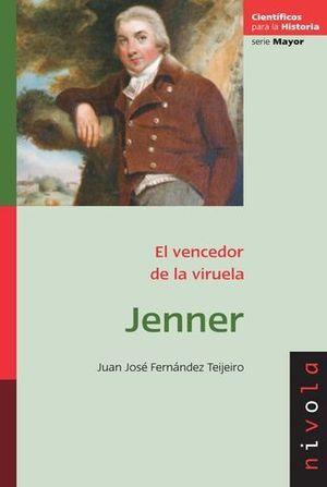 ***NO DEVOLVER***JENNER EL VENCEDOR DE LA VIRUELA