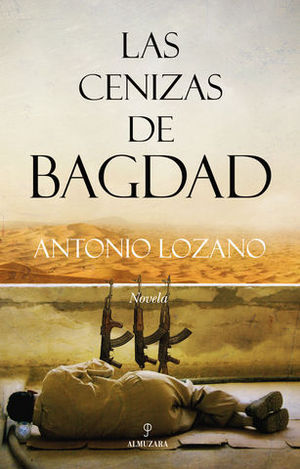 LAS CENIZAS DE BAGDAD