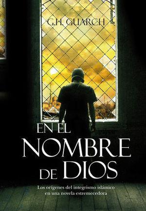 EN EL NOMBRE DE DIOS