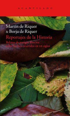 REPORTAJES DE LA HISTORIA ( 2 TOMOS )