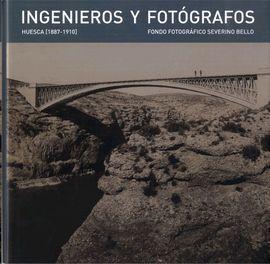 INGENIEROS Y FOTOGRAFOS HUESCA (1887-1910)
