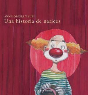 UNA HISTORIA DE NARICES