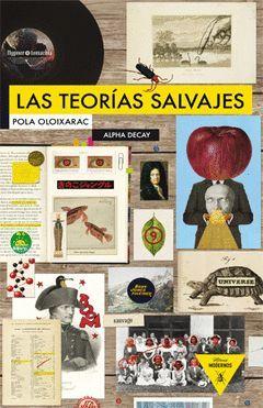 LAS TEORIAS SALVAJES