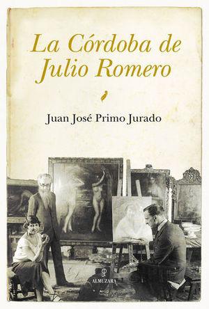 LA CORDOBA DE JULIO ROMERO