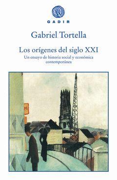 ORIGENES DEL SIGLO XXI, LOS