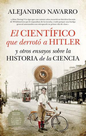 EL CIENTIFICO QUE DERROTO A HITLER Y OTROS ENSAYOS SOBRE CIENCIA