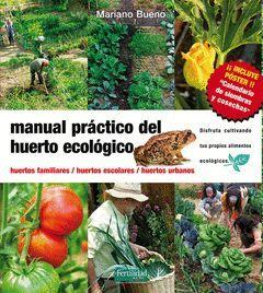 MANUAL PRACTICO DEL HUERTO ECOLOGICO