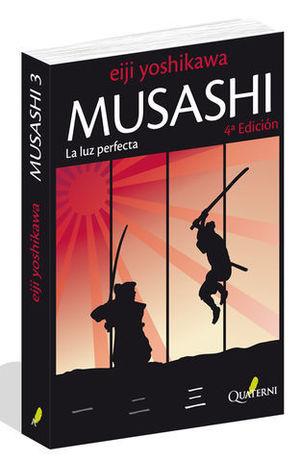 MUSASHI LA LUZ PERFECTA