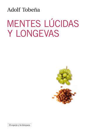 MENTES LUCIDAS Y LONGEVAS