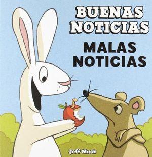 BUENAS NOTICIAS MALAS NOTICIAS